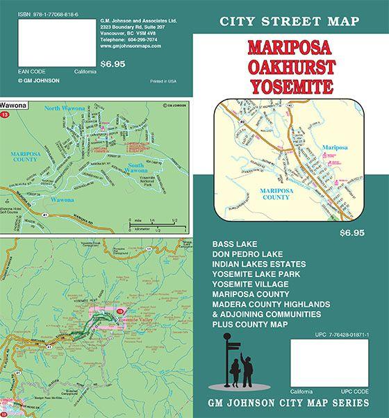 Mariposa Oakhurst Yosemite National Park California Street Map - Map of california near yosemite