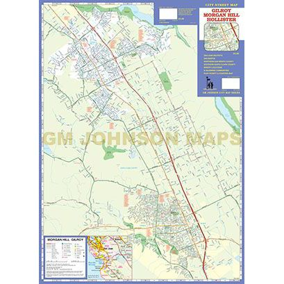 Gilroy / Morgan Hill / Hollister, California Street Map - GM Johnson ...